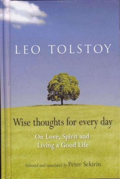 thoughts for books wise thoughts for every day by leo tolstoy reviews