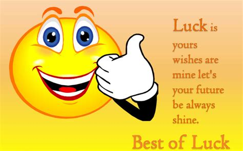 my best wishes to you luck best wishes to you
