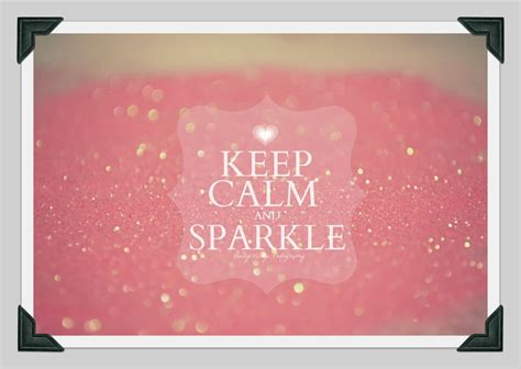 Vanity Quotes Keep Calm And Sparkle By Vanatyvisage On Deviantart