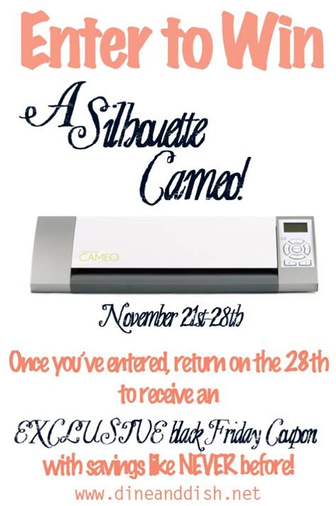 Silhouette Cameo Giveaway - silhouette cameo giveaway and black friday announcement dine and dish