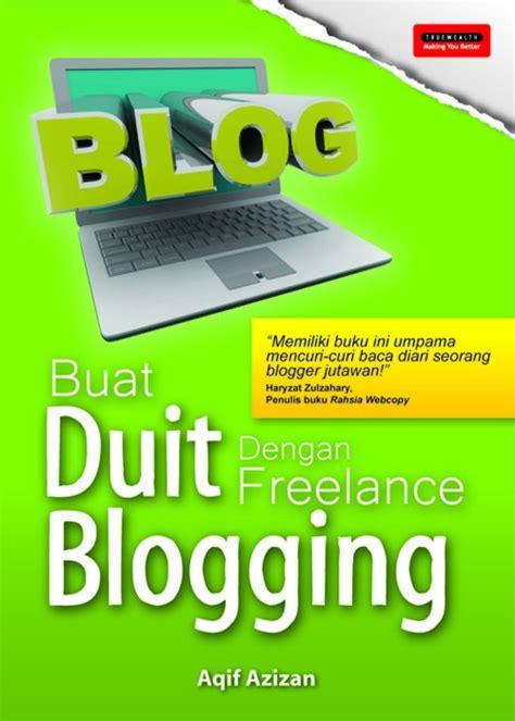 freelance layouter buku 2016 buat duit dengan freelance blogging blog sabree hussin