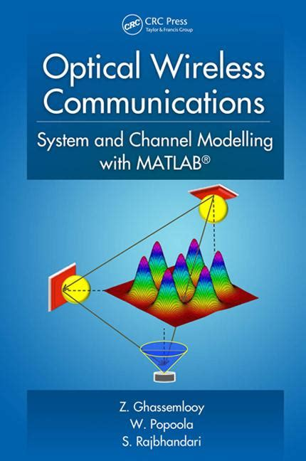 broadcasting and optical communication technology the electrical engineering handbook books optical wireless communications system and channel