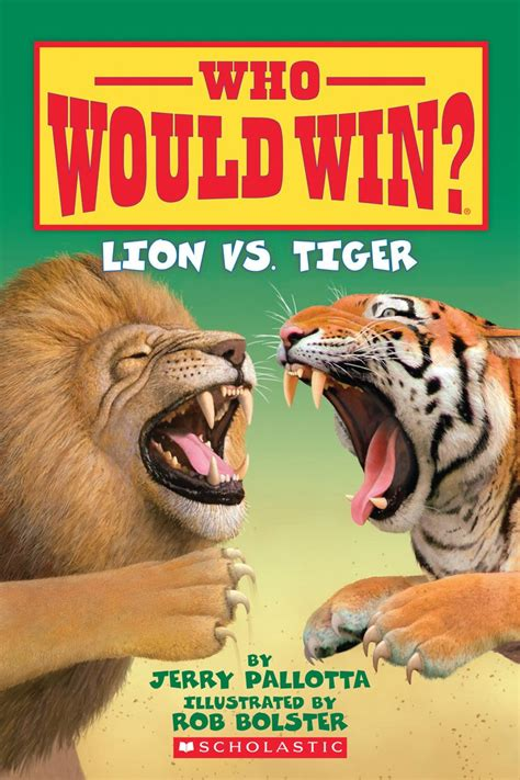 the tiger who would lion vs tiger by jerry pallotta scholastic