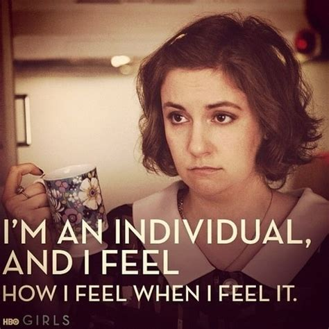 Girls Hbo Memes - hannah 7 relatable quotes from quot girls quot that you will