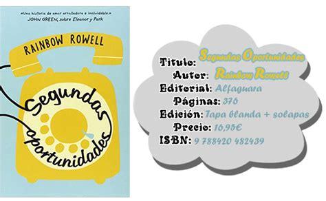 libro segundas oportunidades libros hasta el amanecer rese 209 a segundas oportunidades de rainbow rowell