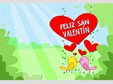 Imágenes de San Valentin, tarjetas con frases de amor para ... Imagenes De San Valentin Gratis