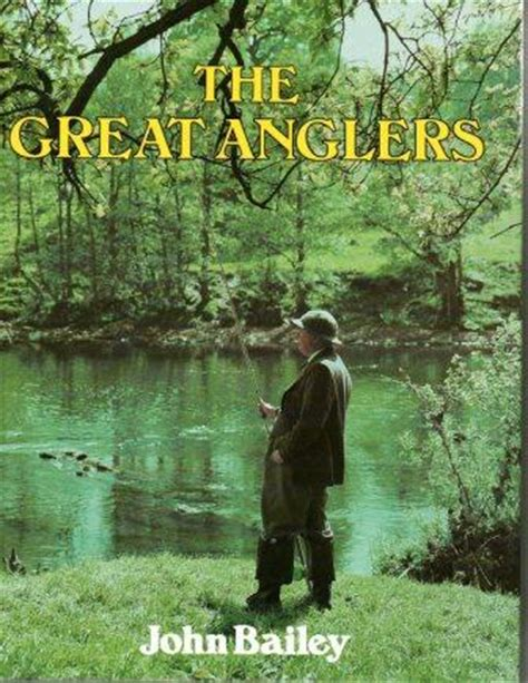 a river trilogy a fly fishing books the great anglers by bailey