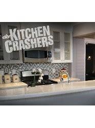 kitchen crashers episode 408 watch kitchen crashers online full episodes of season 8