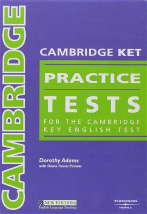 practice tests for cambridge 140806152x cambridge practice tests audio cds 3 cambridge ket practice tests by dorothy adams diane