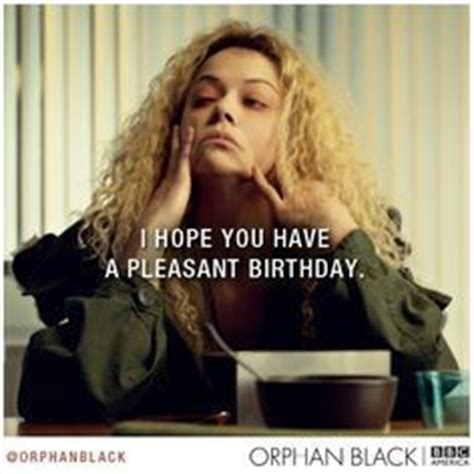 Black Birthday Meme - feeling meme ish orphan black tv galleries paste