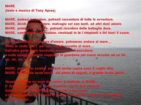 mare mare mare testo mare testo e musica di tony aprea la voce marinaio