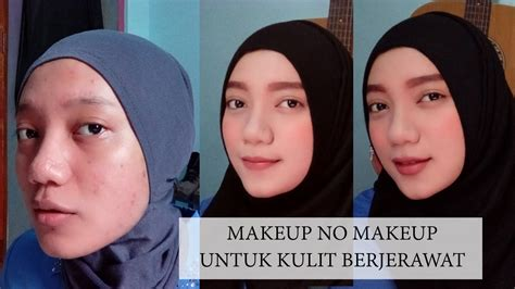 tutorial make up artis wardah keajaiban makeup untuk kulit jerawat daily makeup