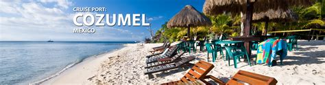 cozumel mexico cruise port cozumel mexico cruise port 2017 and 2018 cruises from