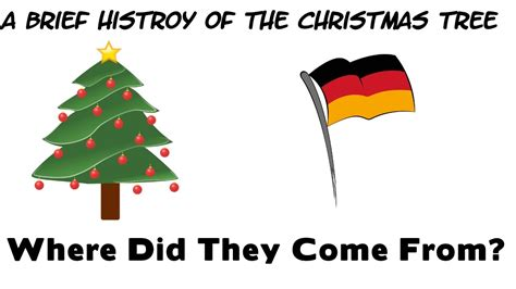 a brief history of the christmas tree where did the come
