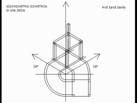 proiezione ortogonale di una sedia assonometria isometrica di una sedia