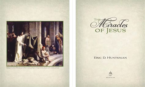 The Miracles Of Jesus book review the miracles of jesus by eric d huntsman