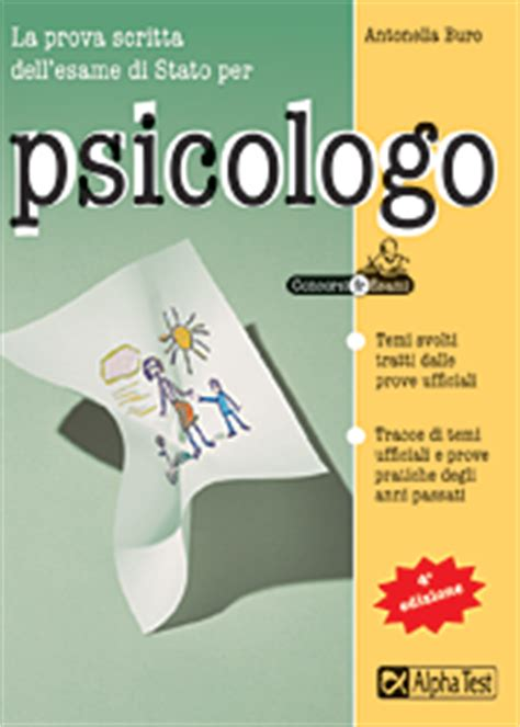 test abilitazione medicina la prova scritta per l esame di stato per psicologo