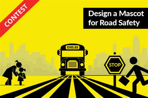 Best Chance To Win Money - design road safety mascot contest chance to win cash