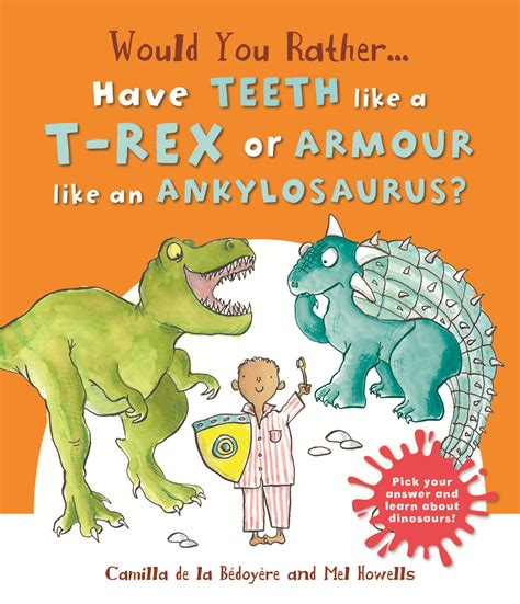 brush your teeth rex rhymosaurs books would you rather the teeth of a t rex or the armour