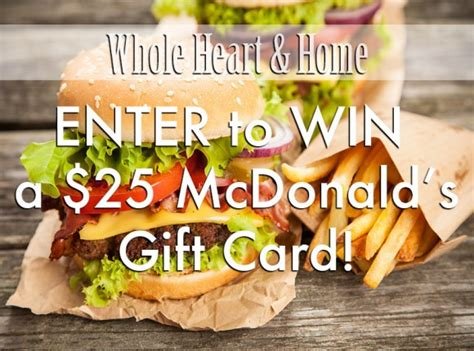 Mcdonalds Gift Card Email - whole heart home mcdonald s gift cards giveaway