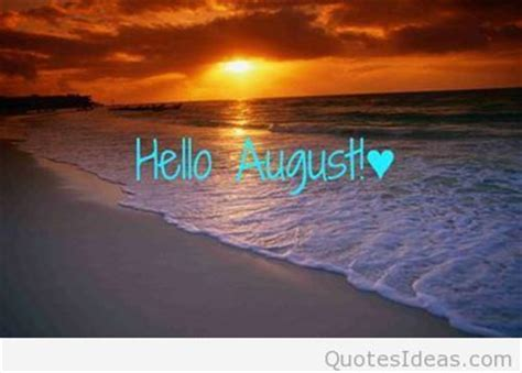 august pics quotes sayings wallpapers