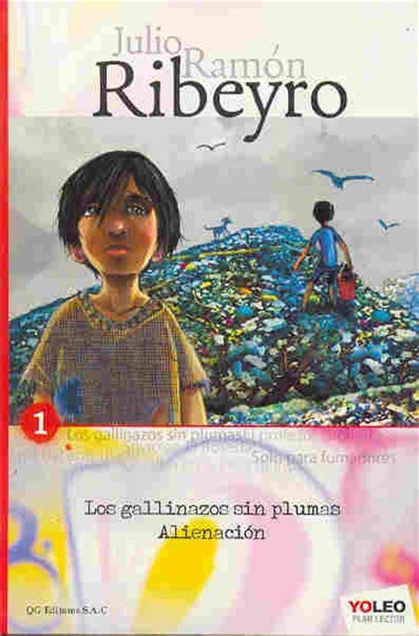 preguntas de comprension de la obra gallinazos sin plumas mejores 25 im 225 genes de libros peruanos infantiles