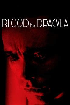 blood for dracula 1974 imdb blood for dracula 1974 directed by paul morrissey