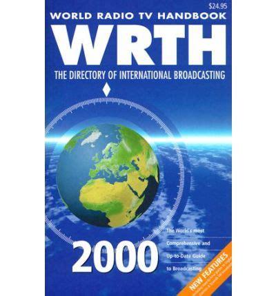 world radio tv handbook 2018 the directory of global broadcasting books world radio tv handbook 2000 david g bobbett