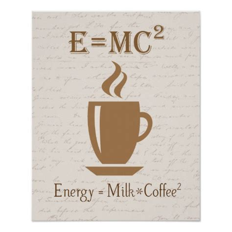 i coffee poster zazzle energy equals milk times coffee squared poster zazzle