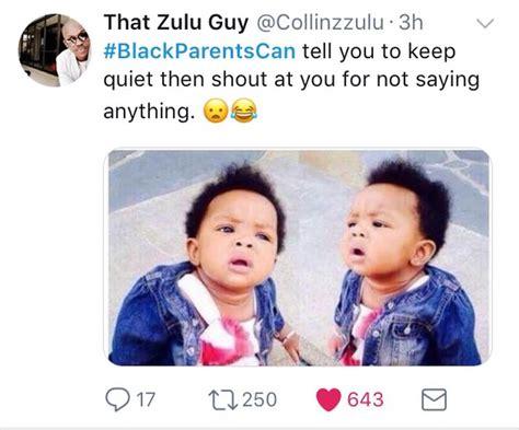 funniest black parents  meme blackparentcan viral feed south africa