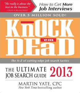 knock em dead the ultimate search guide books knock em dead 2013 the ultimate search guide by
