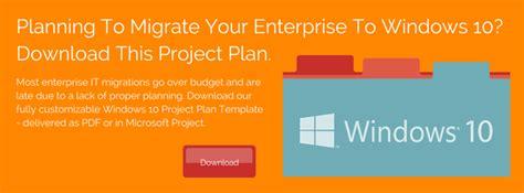 The Basics Of Planning An Enterprise Desktop Migration To Windows 10 Windows 10 Project Plan Template
