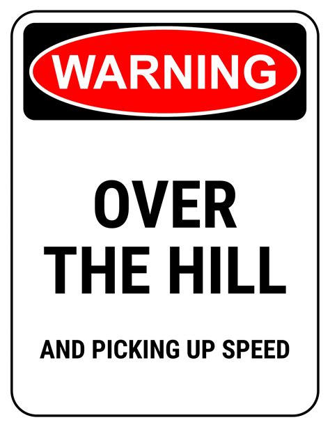 printable over the hill road signs funny 40th birthday gag gifts