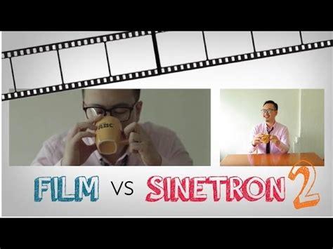 film oyes terbaru video clip hay film vs sinetron part 1 uhtkybqrs4i xem