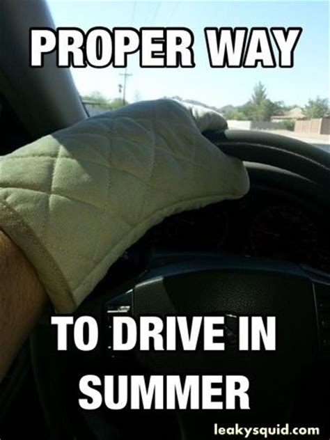 funny quotes being hot outside 227 best images about car and driving humor on pinterest