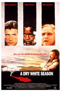 A Dry White Season - Wikipedia O Steen S
