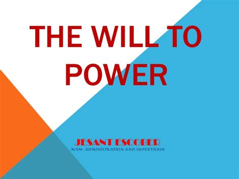 the will to power the will to power
