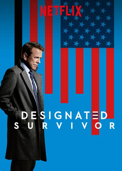 designated survivor on netflix is designated survivor available to watch on uk netflix