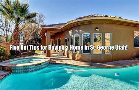 buying a house in utah five hot tips for buying a home in st george utah st