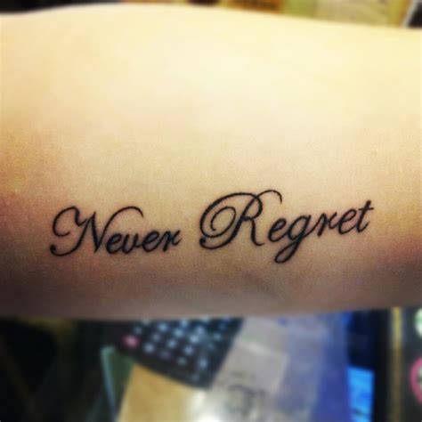 Tattoo Quotes You Won T Regret | tattoo quotes you won t regret regret quotes regret