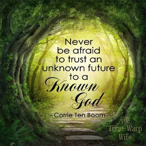 this i trusting your unknown future to a known god books never be afraid to trust an unknown futu by corrie ten