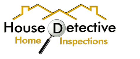 house detective home inspections home inspectors fort