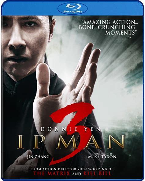 film ip man 3 ip man 3 on blu ray digital hd april 5th at why so blu