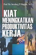 Dasar Dasar Manajemen Modal Kerja Penerbit Rineka Cipta 1 toko buku rahma kiat meningkatkan produktivitas kerja