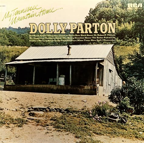 My Tennessee Mountain Home Dolly Parton Last Fm House Lastfm