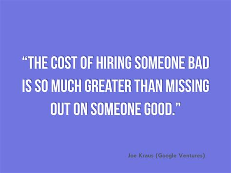 hire smart from the start the entrepreneur s guide to finding catching and keeping the best talent for your company books hiring quotes like success