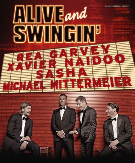 alive and swinging alive swingin rea garvey xavier naidoo sasha