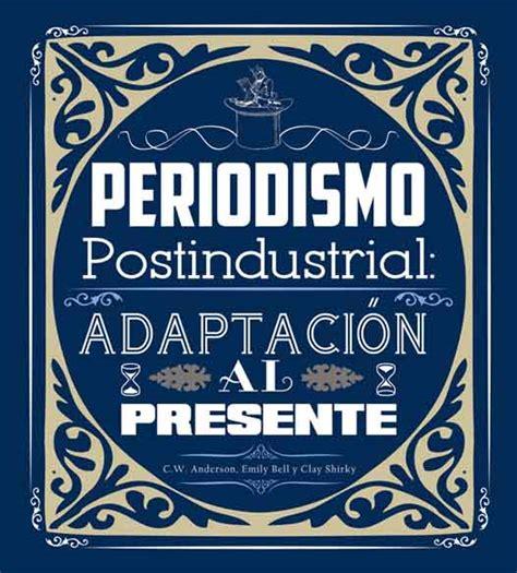 libreria digitale gratis periodismo postindustrial xlibros librer 205 a digital gratis