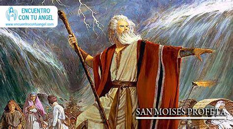 de septiembre san moiss profeta y caudillo del antiguo testamento san mois 233 s profeta encuentro con tu 225 ngel