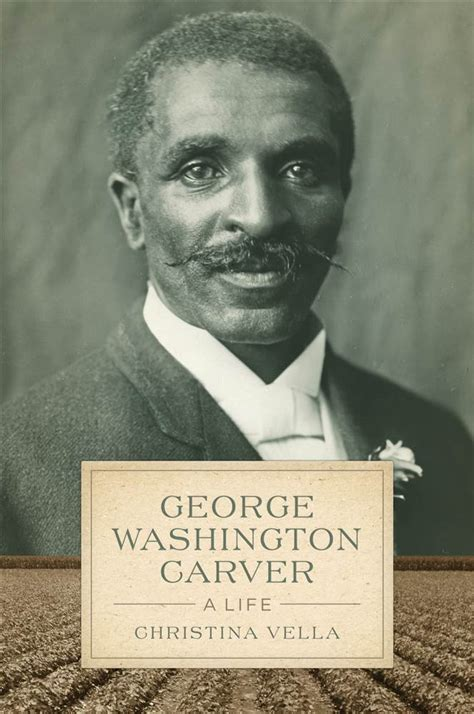 biography of george washington carver book new book gives rare giimpse of dramatic life of george